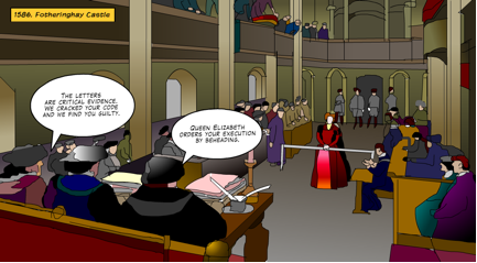 Figure 2. Mary hearing her sentence.  From the Mary Queen of Scots graphic novel, to be available soon on the CryptoClub website.