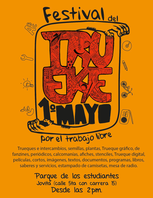 Edition and digitization by Walter Julián Rodríguez, invitation to the Third Trueque Festival by Trabajo Libre, Cali, Colombia, 2015. Collective design, illustration and free software digitization. CC BY-NC-SA 4.0.